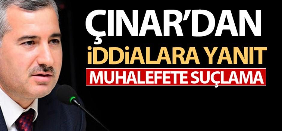 Çınar'dan Muhalefete Suçlama: Belediyeyi İtibarsızlaştırdınız